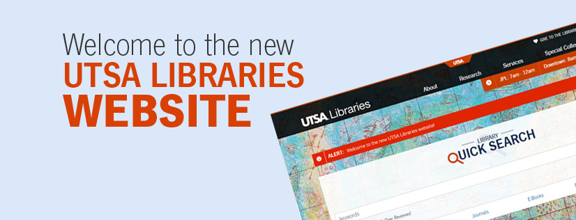 News banner advertising the launch of the UTSA Libraries new responsive website