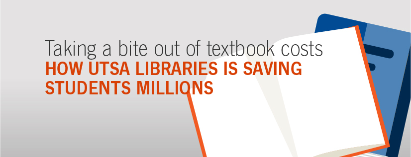 UTSA Libraries helps students save money